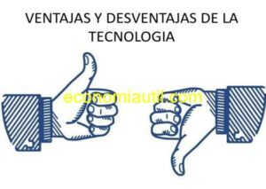 ventajas y desventajas de la tecnologia